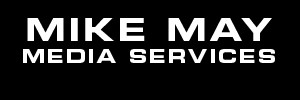 Mike May Media Services
