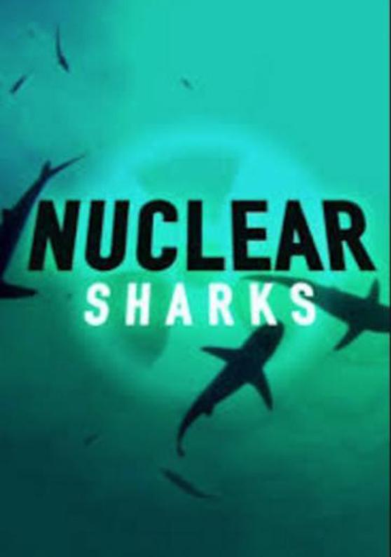 003 Nuclear Sharks
